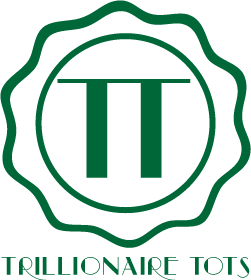Trillionaire Tots Green Sign